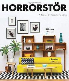 Horrorstor: A Novel by Grady Hendrix| wearewordnerds.com