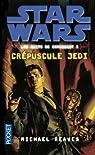 Star Wars, tome 111 : Crépuscule Jedi (Les nuits de Coruscant 1)