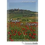 Magia in Toscana