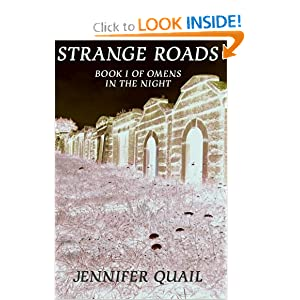 Strange Roads: Book One of Omens in the Night