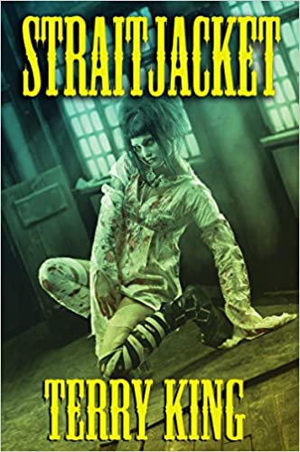 Book Cover for Straitjacket by Terry King