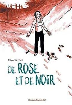 Livres Couvertures de De Rose Et De Noir