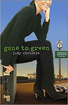 gone to green judy christie
