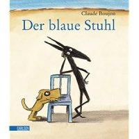 Der blaue Stuhl / Claude Boujon