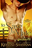 To Save A Mate (A Western Shapeshifter Werewolf Romance): Somewhere, TX (VonBrandt Family Book 1)