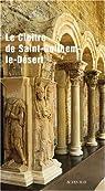 Le cloître de Saint-Guilhem-le-Désert