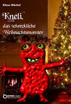 Buchdeckel von Kneli, das schreckliche Weihnachtsmonster