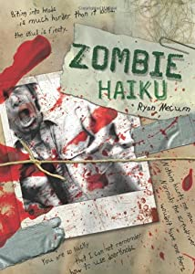 """Cover of """"Zombie Haiku: Good Poetry For Y..."""
