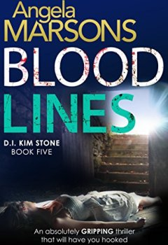 Buchdeckel von Blood Lines: An absolutely gripping thriller that will have you hooked (Detective Kim Stone Crime Thriller Series Book 5) (English Edition)