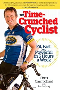 "Cover of ""The Time-Crunched Cyclist: Fit,..."