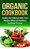 ORGANIC COOKBOOK (organic food, food recipes, nutritious food)