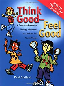 "Cover of ""Think Good - Feel Good: A Cogni..."