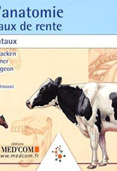 Télécharger Atlas d'anatomie des animaux de rente : Les fondamentaux PDF eBook En Ligne