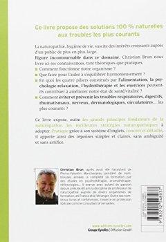 Livres Couvertures de Le grand livre de la naturopathie : Les grands principes de cette pratique de santé/vitalité. Toutes les règles élémentaires d'hygiène vitale. Les troubles et leurs stratégies naturopathiques