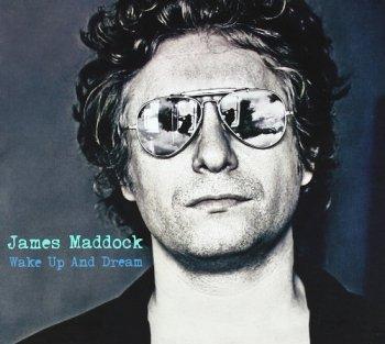 Wake Up & Dream, James Maddock