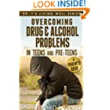 http://www.amazon.com/Overcoming-Alcohol-Problems-Pre-Teens-ebook/dp/B008WPI1B0/ref=la_B009B2NVUO_1_7?ie=UTF8&qid=1363189379&sr=1-7