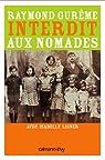 Interdit aux nomades: Le Témoignage d'un manouche de France