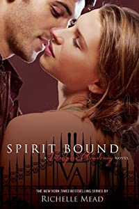 "Cover of ""Spirit Bound (Vampire Academy, ..."