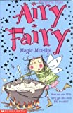 Magic Mix Up! (Airy Fairy)