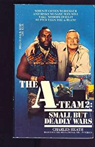 "Cover of ""The A-Team 2: Small But Deadly ..."