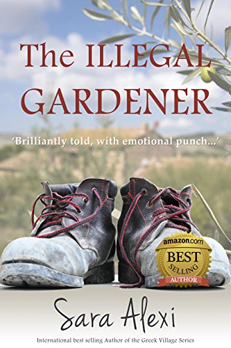 The Illegal Gardener (The Greek Village...