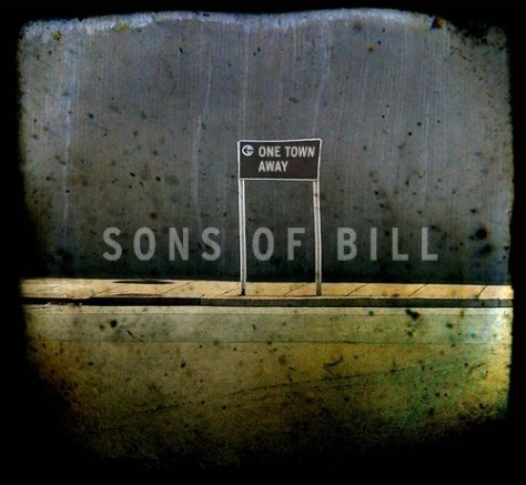 Sons Of Bill-One Town Away-CD-FLAC-2009-flicFLAC Download