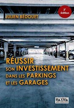 Livres Couvertures de Réussir son investissement dans les parkings et les garages 3e édition