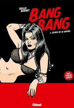 Livres Couvertures de Bang Bang - Tome 03 : Reines de la savane