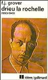 Drieu La Rochelle, 1893-1945. Vie, oeuvres, témoignages