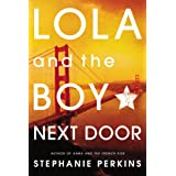 Lola and the Boy Next Door by Stephanie Perkins – Review