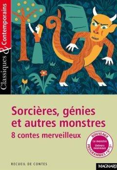 Livres Couvertures de Sorcières, génies et autres monstres - Huit contes merveilleux
