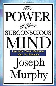 "Cover of ""The Power of Your Subconscious ..."