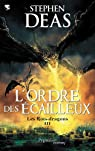 Les rois-dragons, Tome 3 : L'Ordre des écailleux