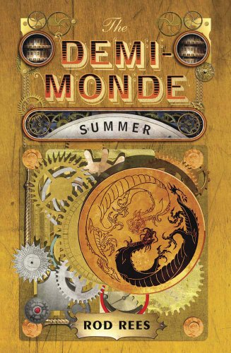 The Demi-Monde: Summer