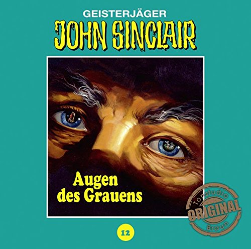 John Sinclair (12) Augen des Grauens (Jason Dark) Tonstudio Braun / Lübbe Audio 2016