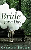 Bride for A Day (Vintage Carolyn Brown Romances)