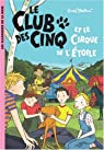 Le Club des Cinq et le cirque de l'Étoile