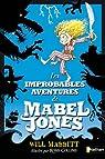 Les improbables aventures de Mabel Jones