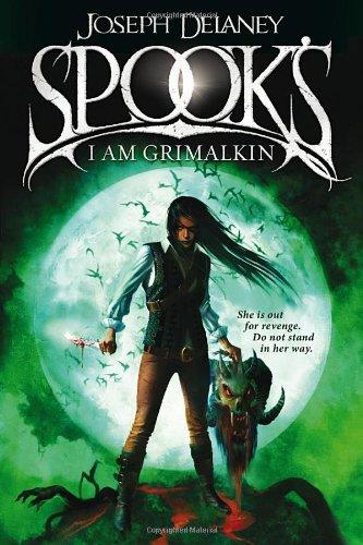 The Spook's Stories: I Am Grimalkin
