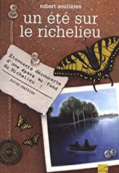 Livres Couvertures de Un été Sur Le Richelieu