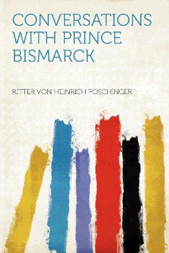 Conversations with Prince Bismarck