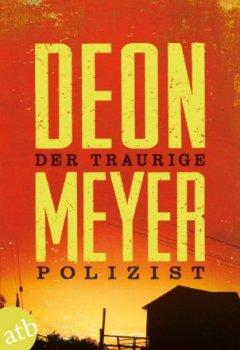 Buchdeckel von Der traurige Polizist: Thriller