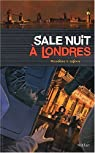 Sale nuit à Londres