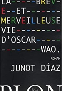 Livres Couvertures de La Brève Et Merveilleuse Vie D'Oscar Wao