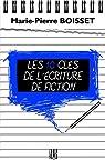 Les 10 clés de l'écriture de fiction