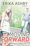 Moving Forward (Timing Is Everything #1)