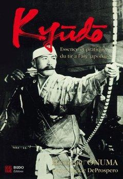 Livres Couvertures de Kyudo : L'essence et la pratique du tir à l'arc japonais