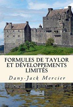 Livres Couvertures de Formules de Taylor et développements limités (Dossiers mathématiques t. 13)