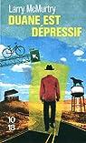 Duane Moore, tome 3 : Duane est dépressif