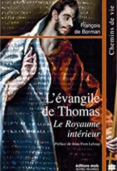 Livres Couvertures de L'évangile De Thomas : Le Royaume Intérieur